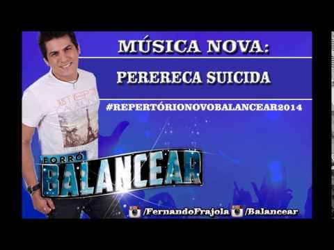 FORRÓ BALANCEAR - PERERECA SUICIDA 2014