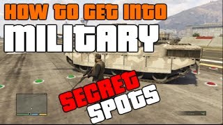 GTA 5 ONLINE: *SECRET SPOTS* HOW TO GET INTO THE MILITARY