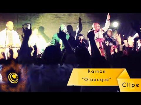 Kainón - Oiapoque - Clipe Oficial