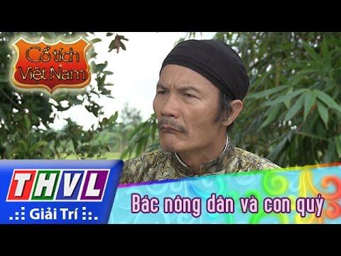 THVL | Cổ tích Việt Nam: Bác nông dân và con quỷ (Phần cuối)