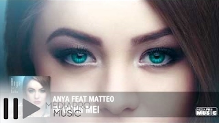 Anya feat Matteo - In ochii mei (Official Track)