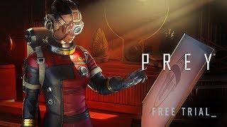 Prey - Ingyenes Próbaverzió Trailer