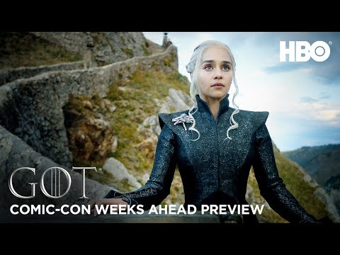 Game of Thrones Season 7 Weeks Ahead Comic Con Preview HBO
