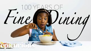 Kids Try 100 Years Of Fine Dining | Bon Appétit