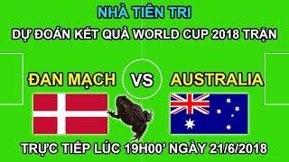 Linh Vật world Cup Dự Đoán trận ĐAN MẠCH vs AUSTRALIA | Trực tiếp lúc 19h00 21/6 trên VTV6