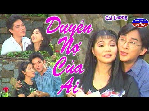 Cai Luong Duyen No Cua Ai