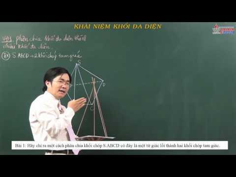 Bổ trợ kiến thức lớp 12 - Môn Toán - Hình học - Khối đa diện - Cadasa.vn