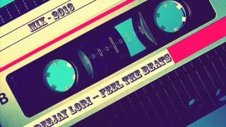 Deejay Lori - Feel The Beats