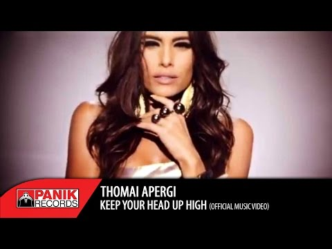 Thomai Apergi - Keep Your Head Up High