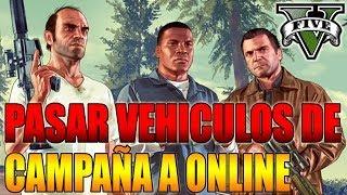 GTA V Online Nuevo Truco Pasar Coches Del Modo Campaña