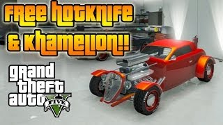 ★ GTA 5 : How To Get FREE HOTKNIFE & KHAMELION, & Buy