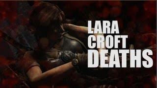 Tomb Raider (2013) Lara Croft Death Scenes