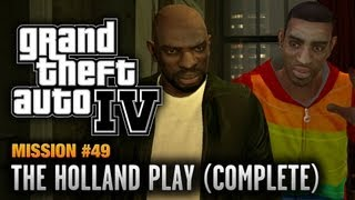 GTA 4 Mission #49 The Holland Play [Complete] (1080p