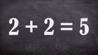 Đã Chứng Minh Được 2 + 2 = 5 ?