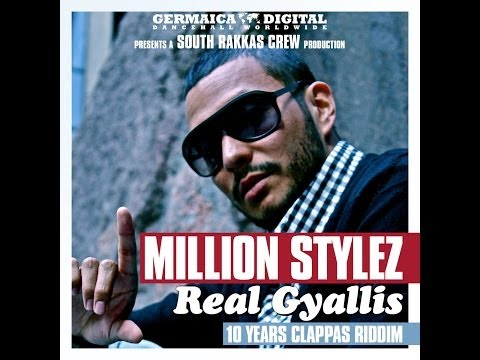 Million Stylez - Real Gyallis (Prod. by South Rakkas - 10 Years Clappas Riddim)