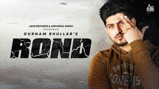 Rond Gurnam Bhullar Video HD Download New Video HD