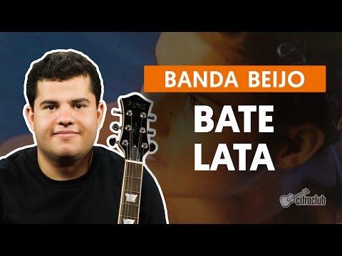 Bate Lata - Banda Beijo (aula de violão)