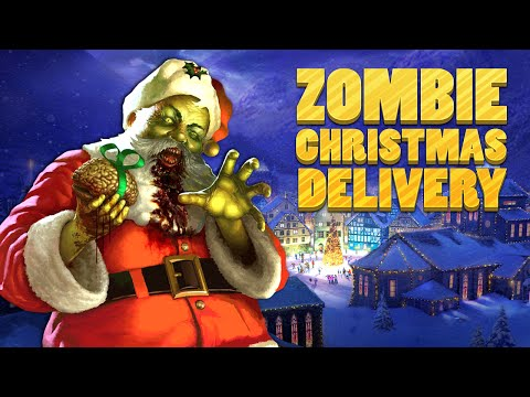 Zombie Christmas Delivery (Part 2)