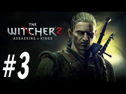 The Witcher 2 Enhanced Edition Walkthrough - PT. 3 - By the Kings Will Part 1