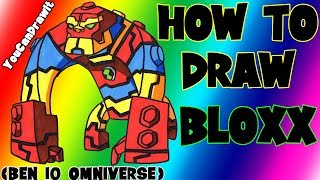 How To Draw Bloxx From Ben 10 Omniverse YouCanDrawIt ツ