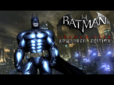 Batman: Arkham City Armor Edition Trailer (Wii U) - E3 Walkthrough