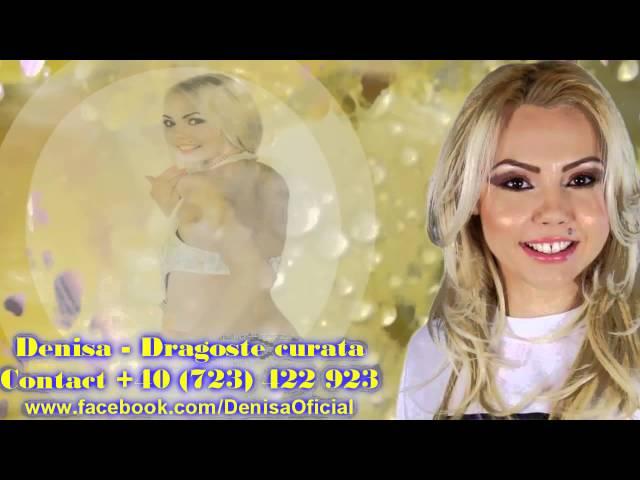 DENISA - Dragoste curata (Melodie originala)