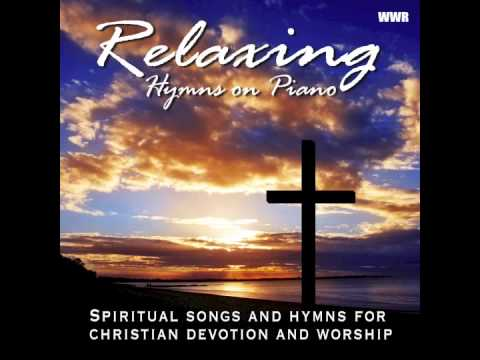 Relaxing Hymns On Piano - A Whole Hour of Spiritual Music