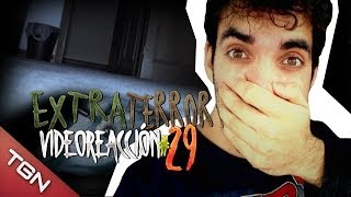 """Extra Terror Video-reacción 29#"" - CREEPY GIRL IN MY HOUSE (ÉPICO)"