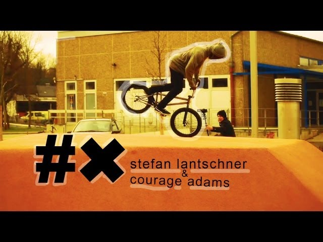 BMX Street - Courage Adams & Stefan Lantschner in Germany