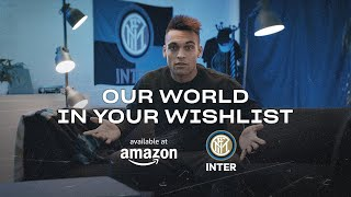 INTER and AMAZON | OUR WORLD IN YOUR WISHLIST (with Lautaro, Young, Moses and Borja Valero) 📹⚫🔵??