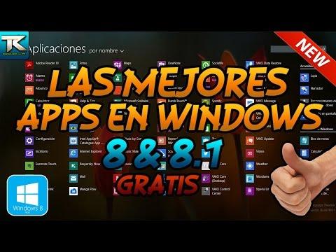 Las mejores Apps para Windows 8 y 8.1 | Review Completo | GRATIS | 2015 HD