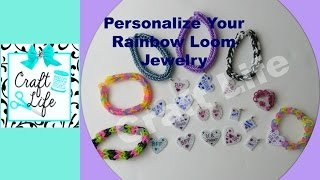 How To Make Personalized Charms For Rainbow Loom Bracelets