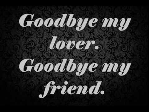 goodbye my lover Choose and determine which version of goodbye my lover chords and tabs by james blunt you can play last updated on 05192015.