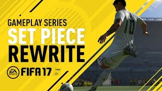 FIFA 17 - Gameplay Features - Set Piece Rewrite - James Rodriguez