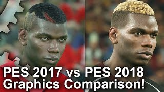 PES 2018 vs PES 2017 Graphics Comparison