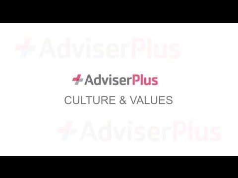 AdviserPlus, Culture and Values
