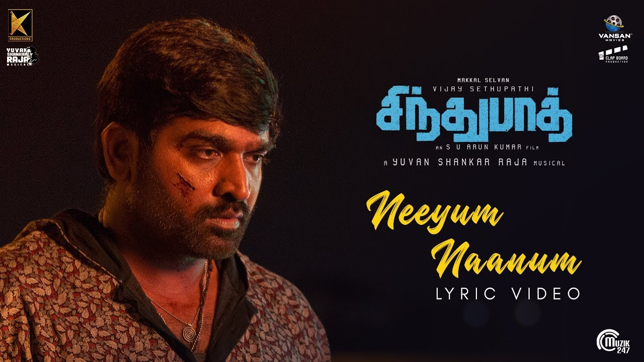 Sindhubaadh | Neeyum Naanum Song | Vijay Sethupathi, Anjali | Yuvan Shankar Raja | S U Arun Kumar