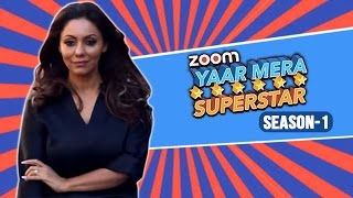 Gauri Khan on Yaar Mera Superstar