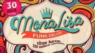 Monalisa ‡ Funk Deluxe - 30/04 ● É funk, é de luxo. (VÉSPERA DE FERIADO) view on youtube.com tube online.