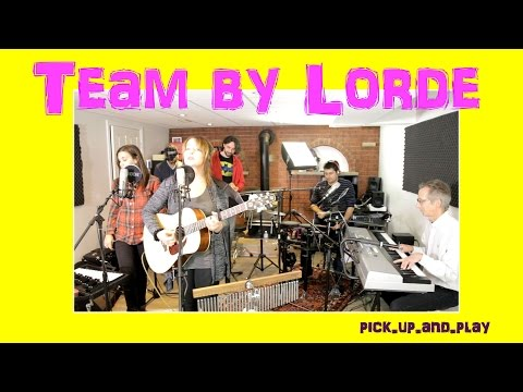 Team by Lorde Cover by Across The Board