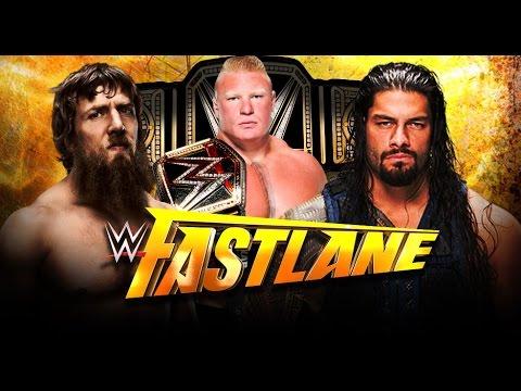 Roman Reigns Vs Daniel Bryan - Fast Lane 2015