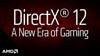 Microsoft DirectX 12: Ushering in the New Era of PC Gaming