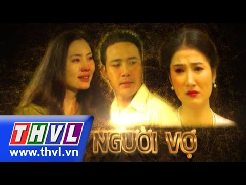 THVL | Hai người vợ (Trailer)