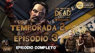 The Walking Dead El Videojuego Temporada 2 Episodio 3 En