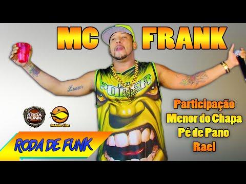 MC Frank  - feat. Menor do Chapa & Pé de Pano :: Ao vivo na Roda de Funk (Vídeo Especial) ::