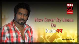 Latest Cover songs By Janaa On Radio 99