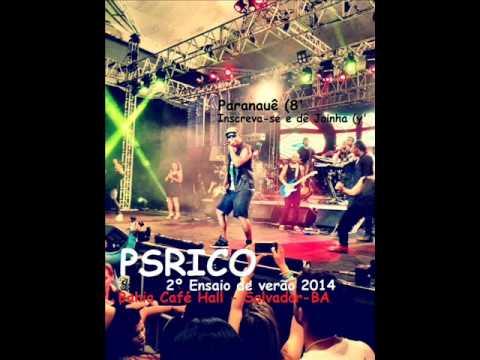 PSIRICO - 2º ENSAIO DE VERÃO 2014 • CD COMPLETO