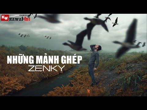 Những Mảnh Ghép - Zenky [ Video Lyrics ]