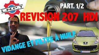 Révision Peugeot 207 1.6 Hdi Vidange + Filtres 1ère
