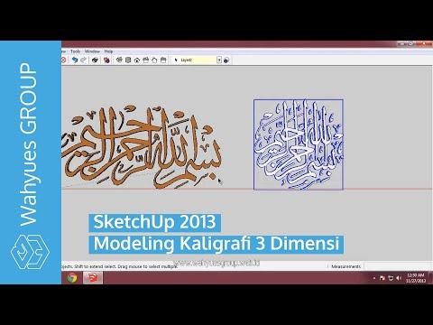 SketchUp - Modeling Kaligrafi 3 Dimensi